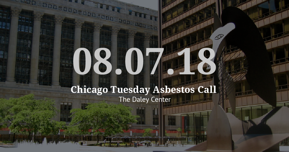 Chicago Tuesday Asbestos Call Recap: Vogelzang Law Team Prepares for Fall Trials