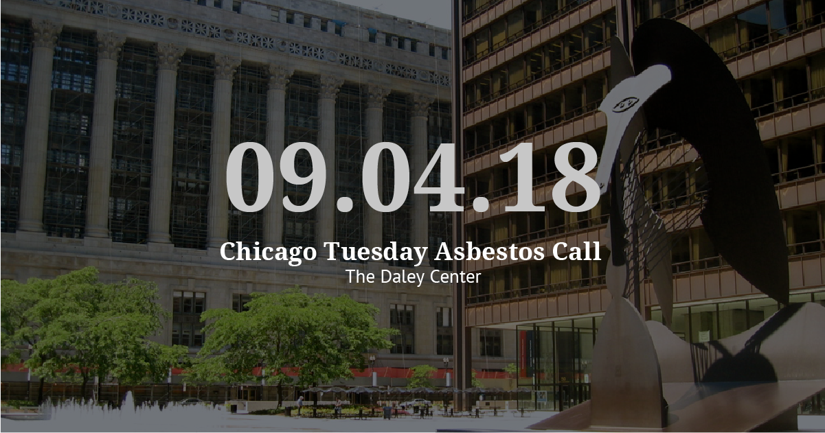 Chicago Tuesday Asbestos Call Recap: Vogelzang Law Preps for Fall Trials