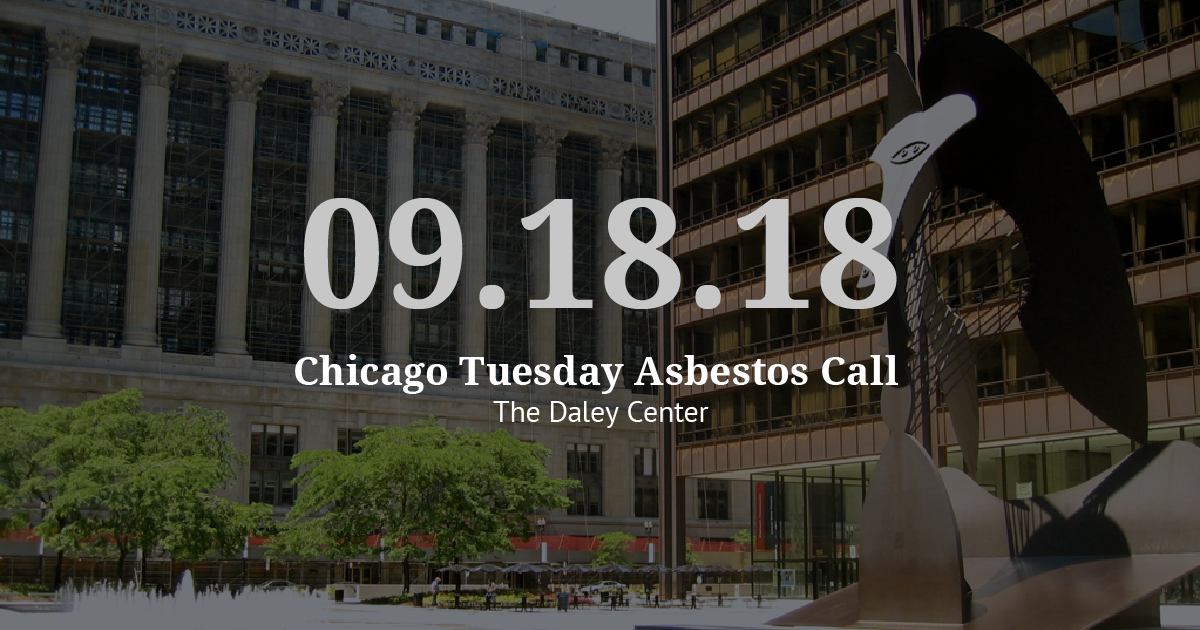 Chicago Tuesday Asbestos Call Recap: Vogelzang Law Seeks Deposition