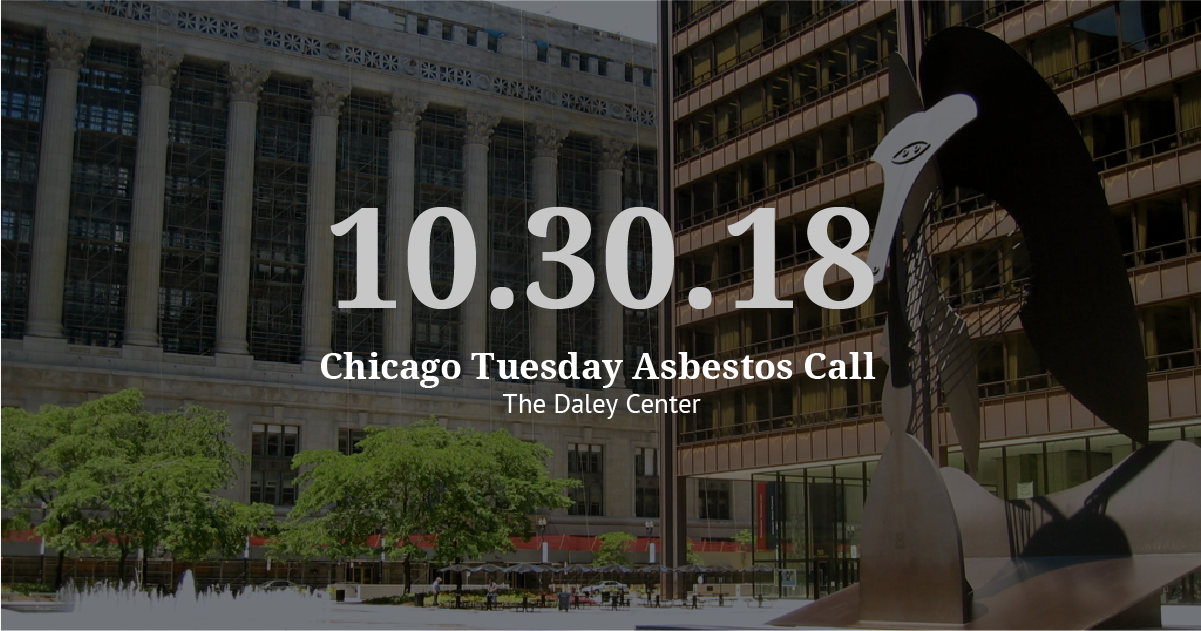 Chicago Tuesday Asbestos Call: Eventful Call for Vogelzang Law