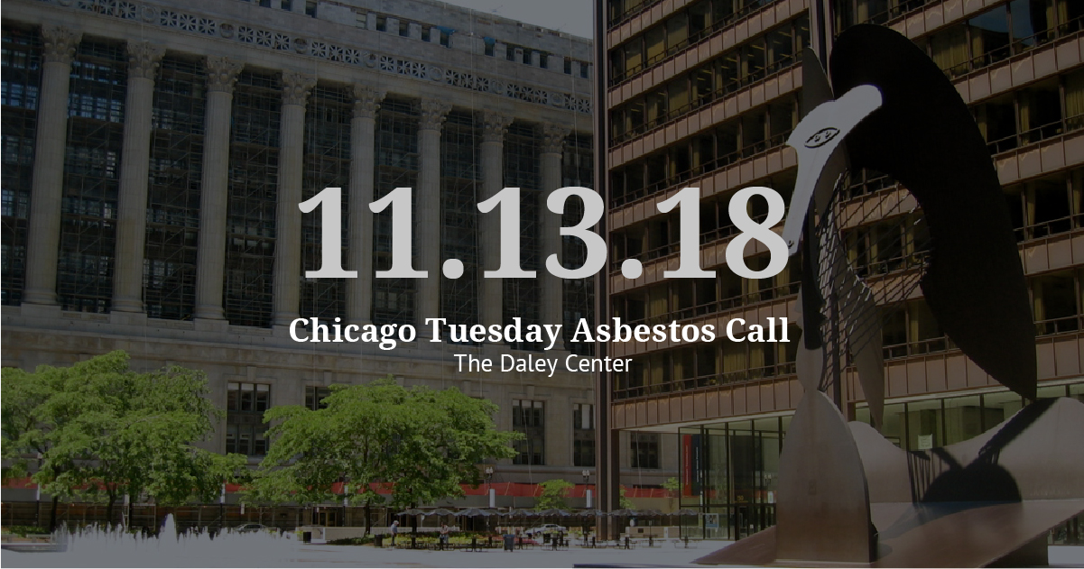 Chicago Tuesday Asbestos Call: Vogelzang Law Moves Cases Ahead