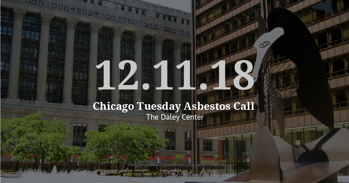 Chicago Tuesday Asbestos Call Recap: VL Plans for 2019