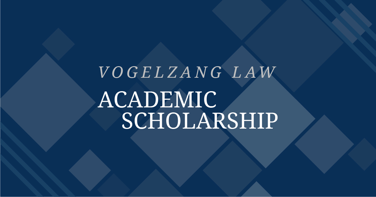 Announcing the 2019 Vogelzang Law Academic Scholarship