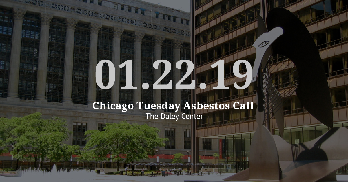 Chicago Tuesday Asbestos Call: Vogelzang Law Schedules Trials